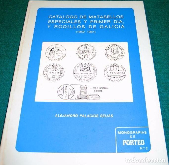 Sellos: Catálogo de Matasellos especiales y Primer día, y Rodillo de Galicia (1952.1981). A. Palacios - Foto 2 - 154510134