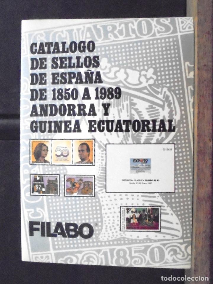CATÁLOGO DE SELLOS DE ESPAÑA DE 1850 A 1989 ANDORRA Y GUINEA ECUATORIAL FILABO 10 EDICIÓN (Filatelia - Sellos - Catálogos y Libros)