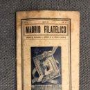 Sellos: MADRID FILATÉLICO. REVISTA MENSUAL NO.467/6 (JUNIO DE 1947). Lote 157765522