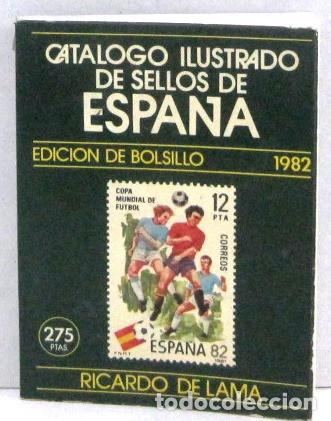 CATALOGO ILUSTRADO DE SELLOS DE ESPAÑA - EDICION BOLSILLO 1982 (Filatelia - Sellos - Catálogos y Libros)