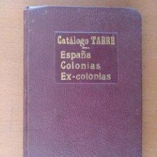 Sellos: CATALOGO SELLOS TARRE ESPAÑA COLONIAS Y EX COLONIAS BARCELONA 1916. Lote 158018906