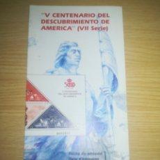Sellos: FOLLETO CORREOS SELLOS EMISIÓN V CENTENARIO DESCUBRÍMIENTO DE AMÉRICA VII SERIE 31-3-1992. Lote 158301837