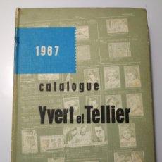 Sellos: CATALOGUE YVERT ET TELLIER 1967 TIMBRES D'EUROPE CATALOGO SELLOS. Lote 158323304