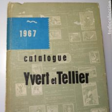 Sellos: CATALOGUE YVERT ET TELLIER 1967 TIMBRES D'OUTRE-MER CATALOGO SELLOS. Lote 158323610