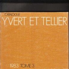 Sellos: CATALOGO YVERT ET TELLIER 1983 TOMO 3. Lote 158539938