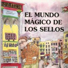 Sellos: EL MUNDO MAGICO DE LOS SELLOS. Lote 159223266