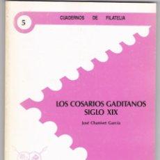 Sellos: LOS COSARIOS GADITANOS SIGLO XIX (JOSÉ CHANIVET GARCÍA). Lote 160464482