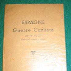 Sellos: ESPAGNE GUERRE CARLISTE. M. TOLLU. 1939. FILATELIA CARLISTA. Lote 161821246