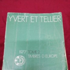 Sellos: CATALOGUE YVERT ET TELLIER. 1977 TOME 1. TIMBRES D'EUROPE. .. Lote 162227154