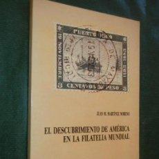 Sellos: EL DESCUBRIMIENTO DE AMÉRICA EN LA FILATELIA MUNDIAL, DE JUAN MARTÍNEZ MORENO 1985. Lote 163576186