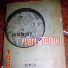Sellos: CATALOGUE YVERT ET TELLIER 1969 . TOME II TIMBRES D'EUROPE , SELLOS 874 PÁG. Lote 164925046
