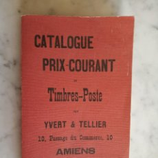 Sellos: CATALOGUE PRIX-COURANT DE TIMBRES-POSTE PAR YVERT & TELLIER.AMIENS 1897-CATÁLOGO SELLOS-FACSÍMIL. Lote 164990430