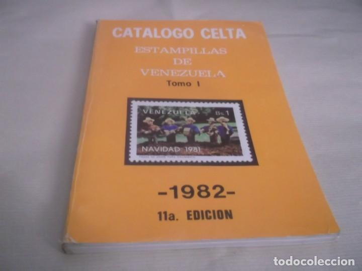 CATALOGO CELTA ESTAMPILLAS (SELLOS) DE VENEZUELA TOMO I 1982 1ª EDICION 235 PGN. (Filatelia - Sellos - Catálogos y Libros)