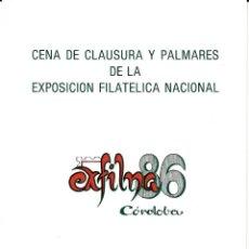 Sellos: EXFILNA 86 -CÓRDOBA PROGRAMA DE LA CENA DE CLAUSURA . Lote 167524748