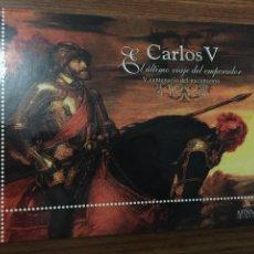 Sellos: LIBRO SELLOS V CENTENARIO DEL NACIMIENTO DE CARLOS V. EL ÚLTIMO VIAJE DEL EMPERADOR - 1500-2000. Lote 169359156