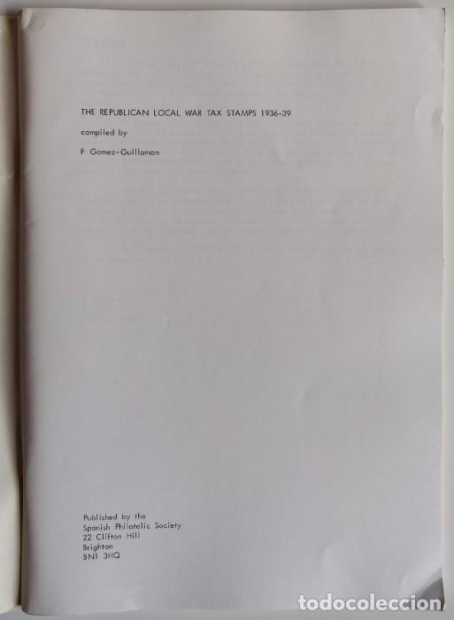 Sellos: THE REPUBLICAN LOCAL WAR TAX STAMPS 1936-1939 Spanish Philatelic Society Bookclub Nº9. F. Gómez-Guil - Foto 4 - 170148150