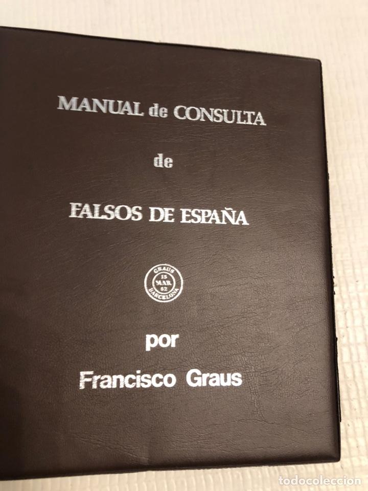 MANUAL DE CONSULTA DE FALSOS DE ESPAÑA GRAUS. 1 TOMO (Filatelia - Sellos - Catálogos y Libros)