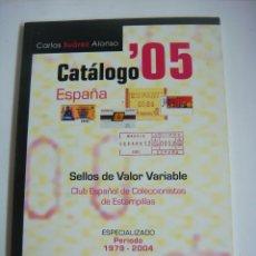 Sellos: CATALOGO 05 SELLOS VALOR VARIABLE CLUB ESPAÑOL DE COLECCIONISTAS DE ESTAMPILLAS. Lote 174043245