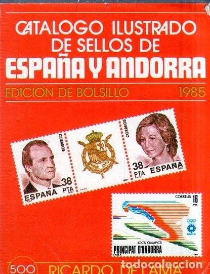 CATALOGO ILUSTRADO DE ESPAÑA Y ANDORRA. EDICION BOLSILLO. RICARDO DE LAMA. 1985. (Filatelia - Sellos - Catálogos y Libros)