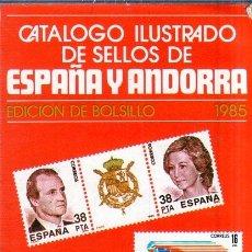 Sellos: CATALOGO ILUSTRADO DE ESPAÑA Y ANDORRA. EDICION BOLSILLO. RICARDO DE LAMA. 1985.. Lote 174213687