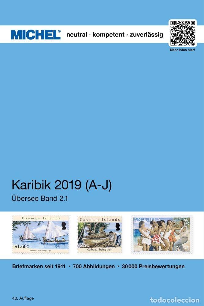 MICHEL, CATÁLOGO DE ISLAS DEL CARIBE. EDICIÓN 2019/2020 ( UK 2/1) DE LA A A LA J. (Filatelia - Sellos - Catálogos y Libros)