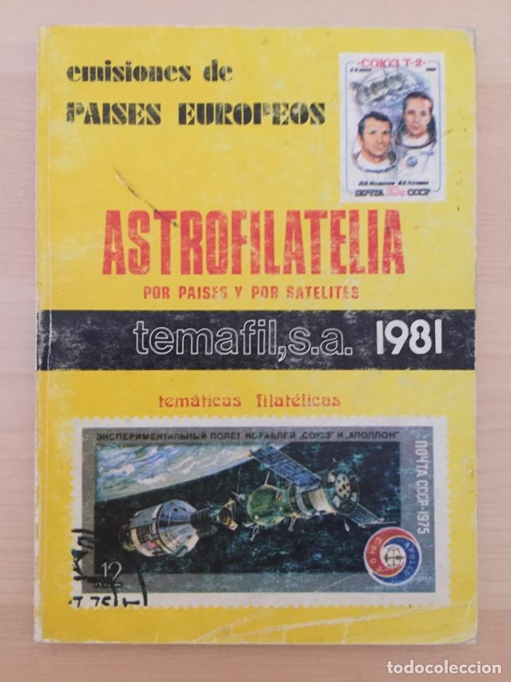CATÁLOGO DE SELLOS DE ASTROFILATELIA DE PAÍSES EUROPEOS 1981 (Filatelia - Sellos - Catálogos y Libros)