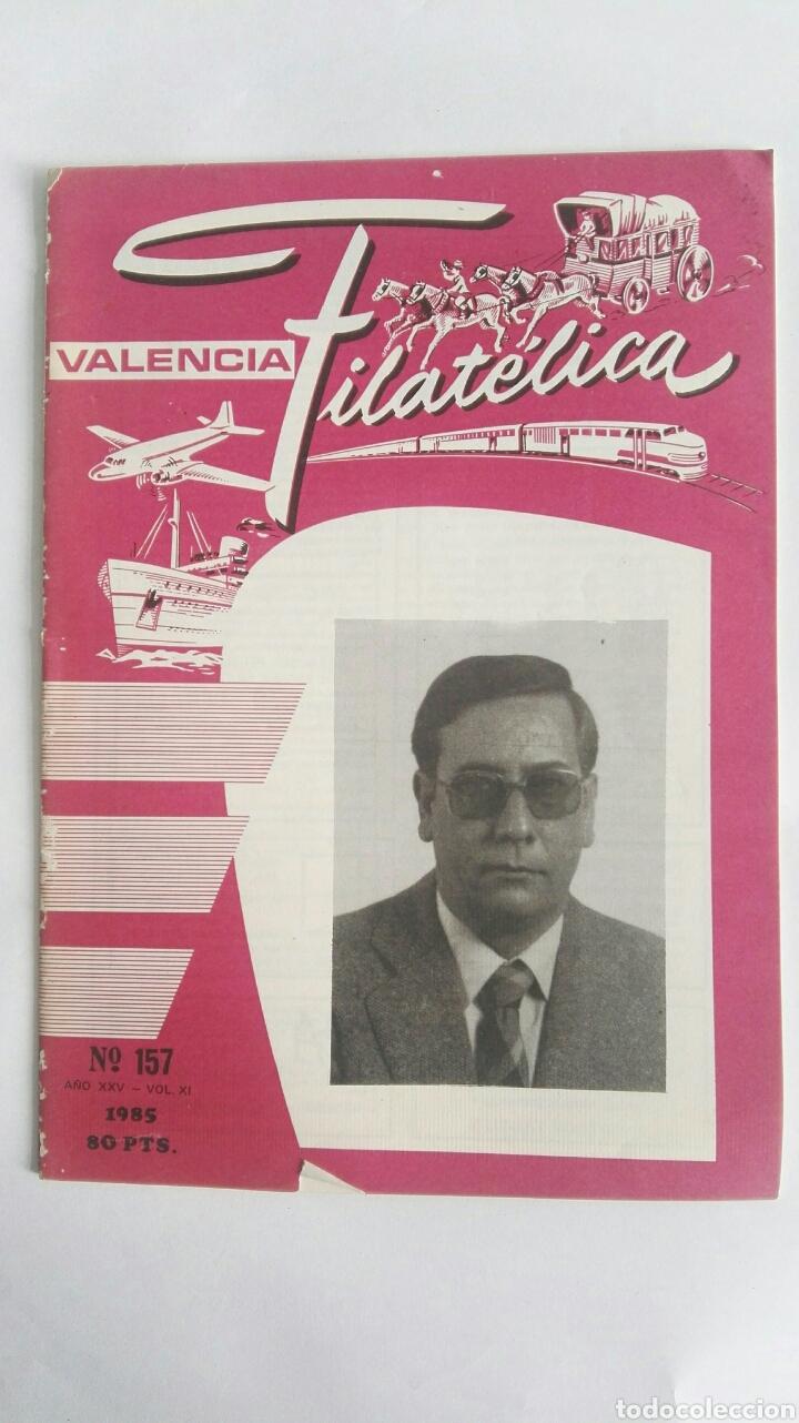 VALENCIA FILATELICA N 157 1985 (Filatelia - Sellos - Catálogos y Libros)