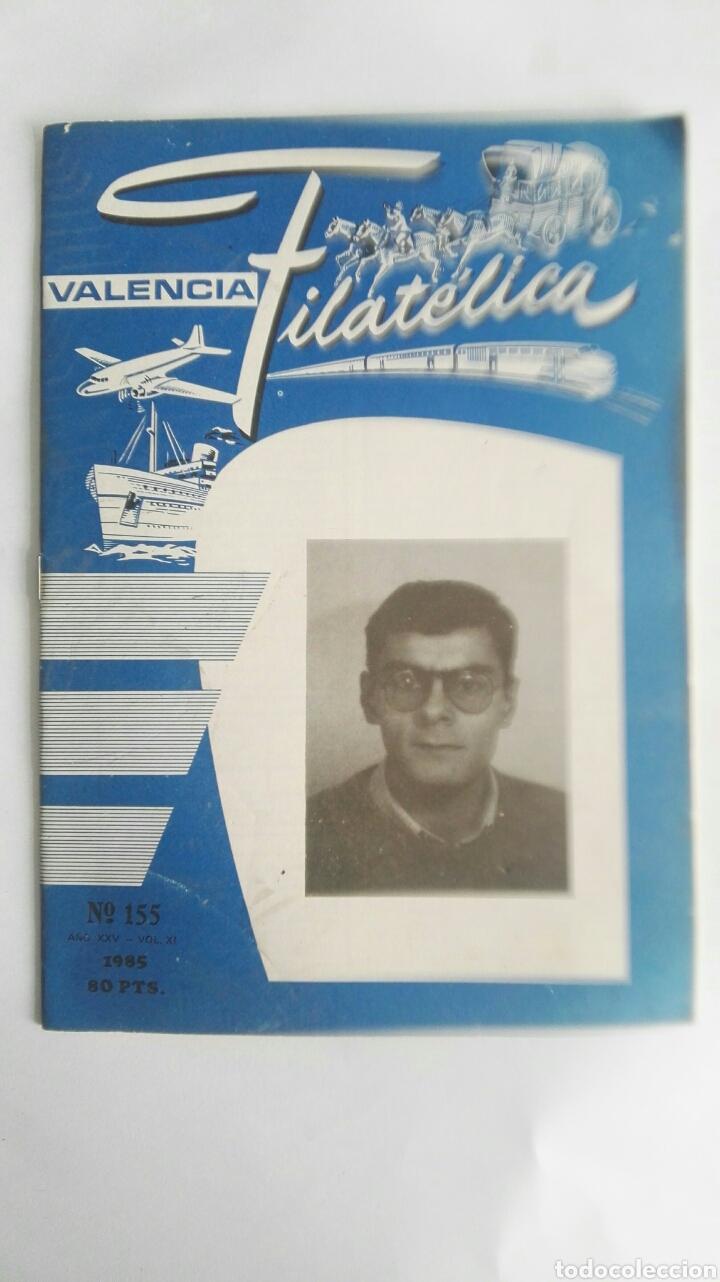 VALENCIA FILATELICA N 155 1985 (Filatelia - Sellos - Catálogos y Libros)