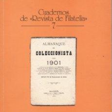 Sellos: ALMANAQUE DEL COLECCIONISTA PARA 1901. CUADERNOS DE REVISTA DE FILATELIA EDICIÓN FACSIMIL. Lote 175809990