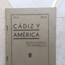 Sellos: CÁDIZ Y AMÉRICA.REVISTA FILATÉLICA Y DE TURISMO.AÑO II. Nº 10.JUNIO DE 1938.. Lote 177197485