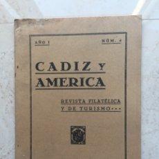 Sellos: CÁDIZ Y AMÉRICA.REVISTA FILATÉLICA Y DE TURISMO.AÑO I. Nº 4.NOVIEMBRE 1937. Lote 177197669