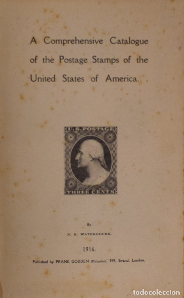 A COMPREHENSIVE CATALOGUE OF THE POSTAGE STAMPS OF THE UNITED STATES OF AMERICA - N. E. WATERHOUSE (Filatelia - Sellos - Catálogos y Libros)