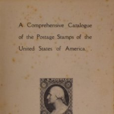 Sellos: A COMPREHENSIVE CATALOGUE OF THE POSTAGE STAMPS OF THE UNITED STATES OF AMERICA - N. E. WATERHOUSE. Lote 177776922