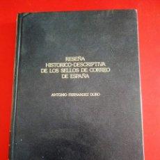 Sellos: RESEÑA HISTORICO-DESCRIPTIVA DE LOS SELLOS DE CORREO EN ESPAÑA (ANTONIO FERNANDEZ DURO-1881). Lote 177818089