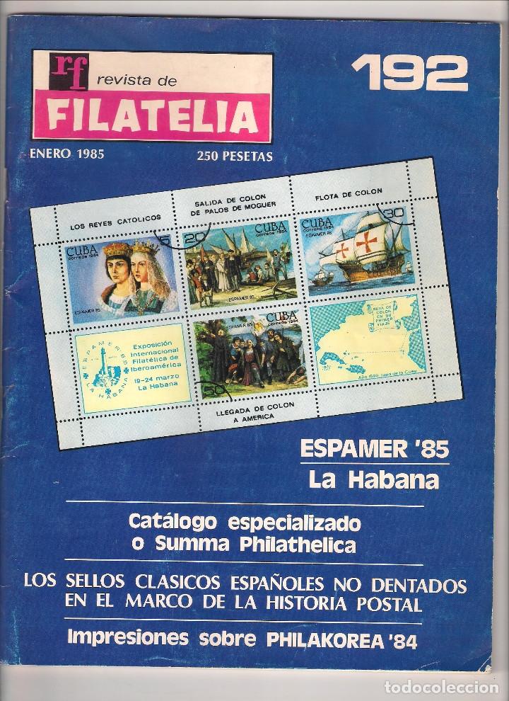 RF - REVISTA DE FILATELIA DE ENERO DE 1985. NÚMERO 192. (013) (Filatelia - Sellos - Catálogos y Libros)