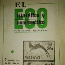 Sellos: EL ECO FILATÉLICO Y NUMISMÁTICO. NÚMERO 554. 5 SEPTIEMBRE 1970. REVISTA. PESO 150 GR.. Lote 179172200