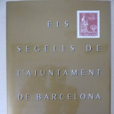 Sellos: ELS SEGELLS DE L'AJUNTAMENT DE BARCELONA. EDITADO EN 1989 POR 'LA CAIXA'. COMPLETAMENTE ILUSTRADO. Lote 179181080