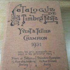 Sellos: CATALOGO YVERT AÑO 1931 ALGUNAS PAGINAS SUBRAYADAS 1231 PAGINAS 14X19X5 CMS.. Lote 180138290