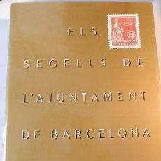 Sellos: ELS SEGELLS DE L'AJUNTAMENT DE BARCELONA. CAIXA DE PENSIONS. 1989 - LIBRO FILATELIA EN CATALÀ. Lote 180161513