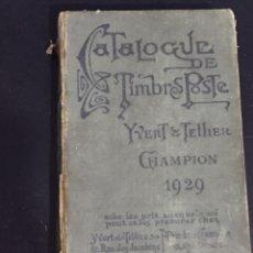 Sellos: CATÁLOGO YVERT TELLIER DEL AÑO 1929 CATÁLOGO MUNDIAL. Lote 180419035
