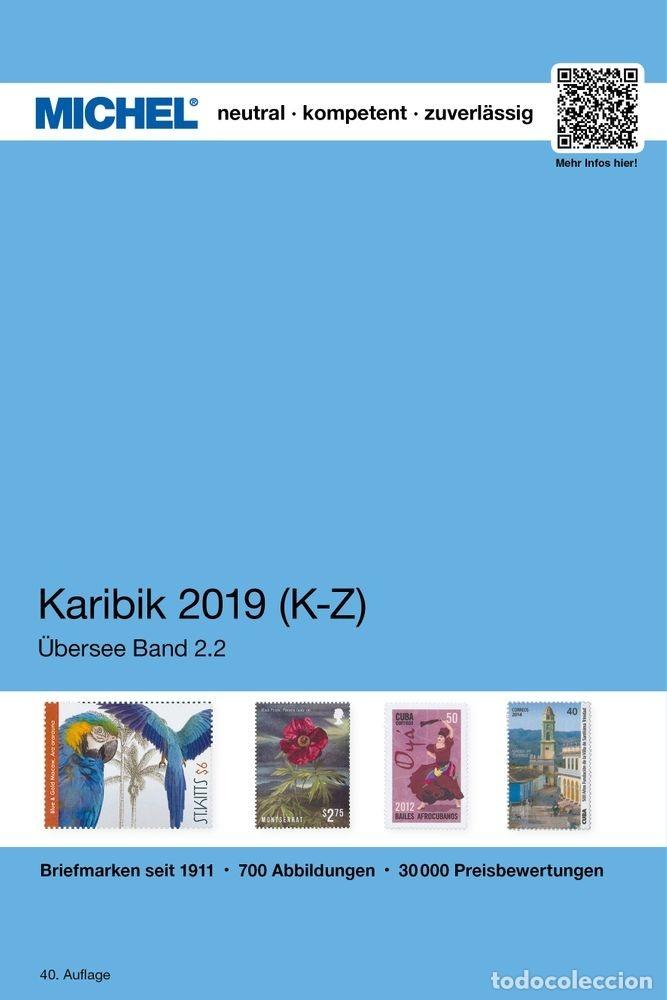 MICHEL, CATÁLOGO DE PAÍSES DE ISLAS DEL CARIBE. EDICIÓN 2019/2020. (Filatelia - Sellos - Catálogos y Libros)