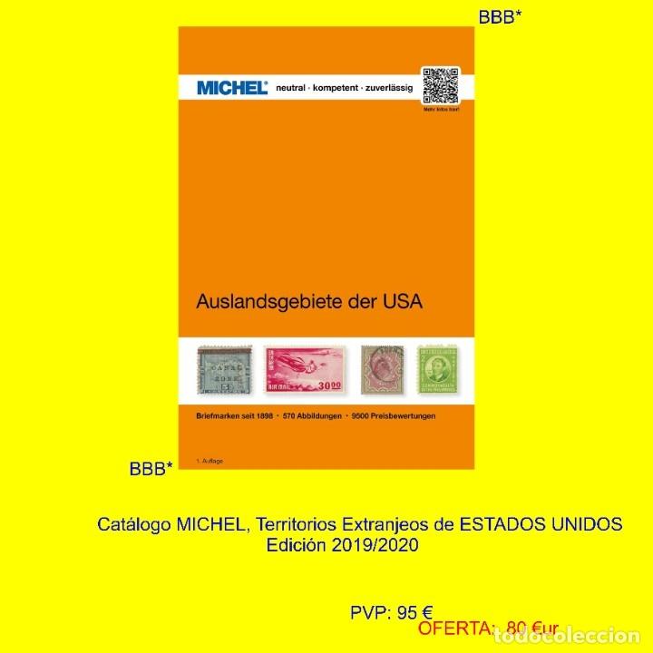 MICHEL, CATÁLOGO DE SELLOS DE TERRITORIOS EXTRANJEROS DE ESTADOS UNIDOS. EDICIÓN 2019 (Filatelia - Sellos - Catálogos y Libros)