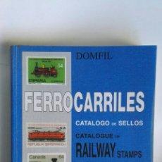 Sellos: DOMFIL FERROCARRILES CATÁLOGO DE SELLOS RAILWAY STAMPS. Lote 180980201