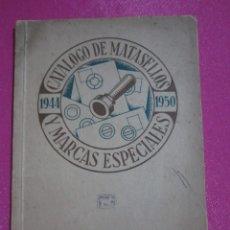 Sellos: CATALOGO DE MATASELLOS Y MARCAS ESPECIALES 1944 -1950. Lote 181626851
