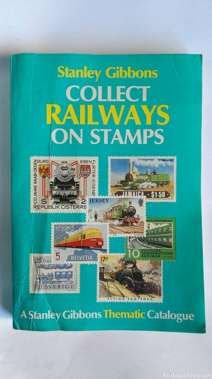 COLLECT RAILWAYS ON STAMPS STANLEY GIBBONS FERROCARRILES (Filatelia - Sellos - Catálogos y Libros)