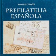 Sellos: ESPAÑA. BIBLIOGRAFÍA. 2004. JUEGO COMPLETO DE LOS CATALOGOS DE PREFILATELIA ESPAÑOLA, CUATRO TOMOS.. Lote 183159477