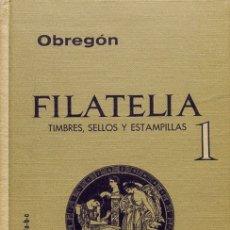Sellos: BIBLIOGRAFÍA MUNDIAL. (1963CA). FILATELIA: TIMBRES, SELLOS Y ESTAMPILLAS. TOMOS I Y II. EMILIO OBRE. Lote 183161371