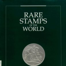 Sellos: BIBLIOGRAFÍA MUNDIAL. 1997. RARE STAMPS OF THE WORLD. CLARIDGE´S LONDON. LONDON, 24-26 JULIO 1997.. Lote 183162086