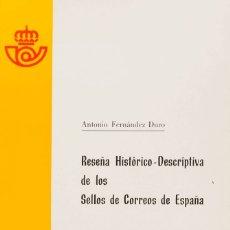 Sellos: ESPAÑA. BIBLIOGRAFÍA. 1981. RESEÑA HISTORICO-DESCRIPTIVA DE LOS SELLOS DE CORREO DE ESPAÑA. ANTONIO. Lote 183163081