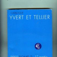 Sellos: CATALOGO IVERT-COLONIAS FRANCESAS Y TERRITORIOS DE ULTRAMAR-TOMO 2-1ª PARTE-AÑO 2002 . . Lote 183762711